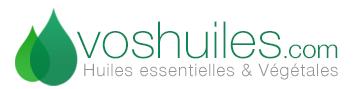 Huiles Essentielles et Végétales - Voshuiles.com