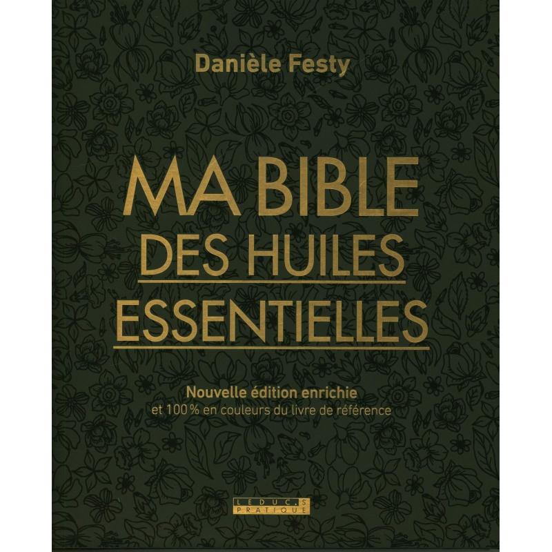Ma bible des huiles essentielles ÉDITION COFFRET