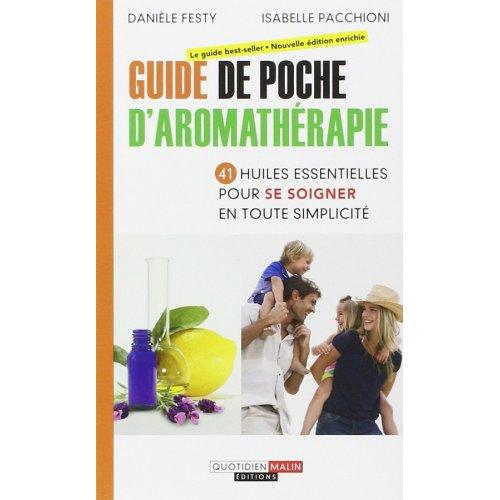 Guide de Poche de l'aromathérapie