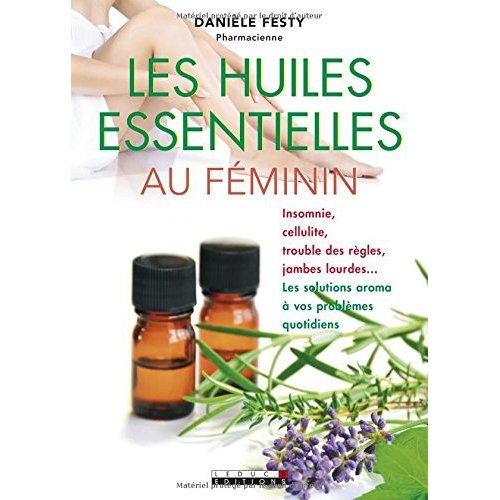 Les huiles essentielles au féminin